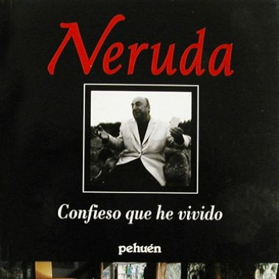 Learn Spanish through writers like Pablo Neruda, author of Confieso que he vivido